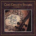 Caffè Concerto Strauss - CD - Momenti Musicali