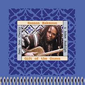 Hassan Hakmoun: CD Gift of the Gnawa