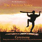 Ancient Voice: CD Ceremony