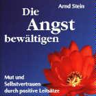 Arnd Stein: CD Die Angst bewältigen